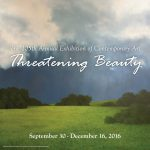"""105th Annual Exhibition of Contemporary Art: """"Threatening Beauty"""" Banner"""